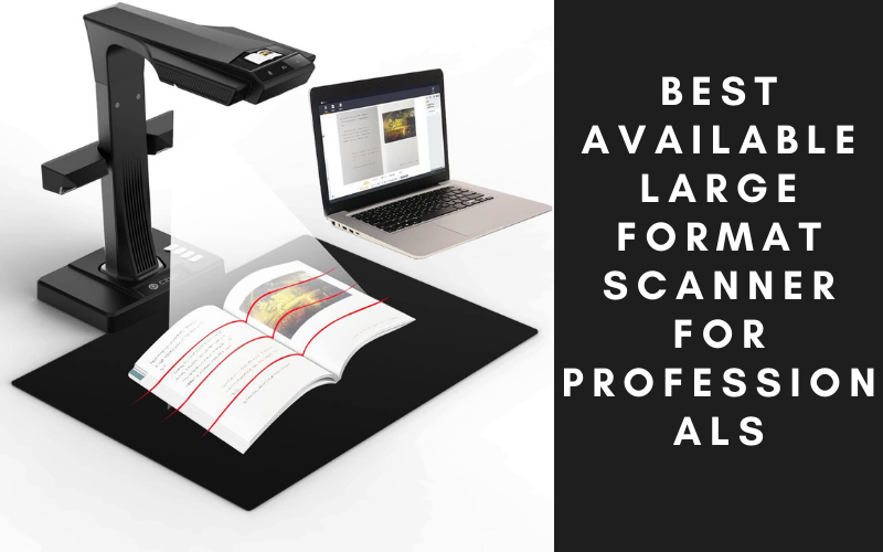 Best Available Large Format Scanner For Professionals (2)