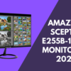 Amazing Sceptre E255b 1658a Monitor Of 2020