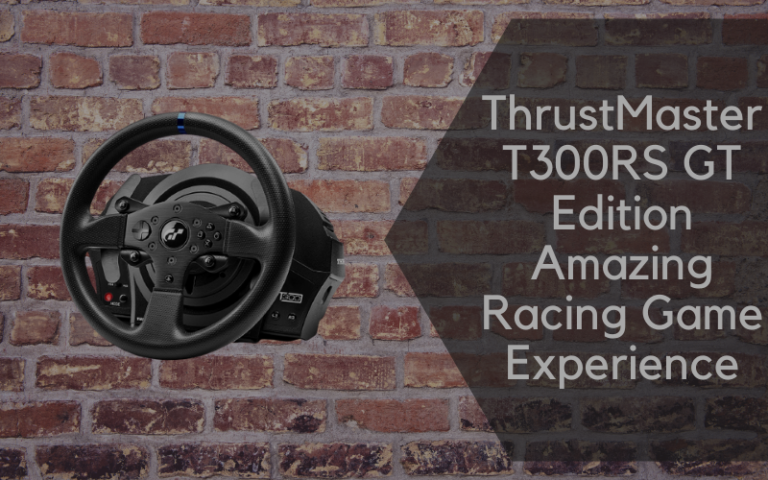 ThrustMaster T300RS GT Edition Amazing Racing Game Experience
