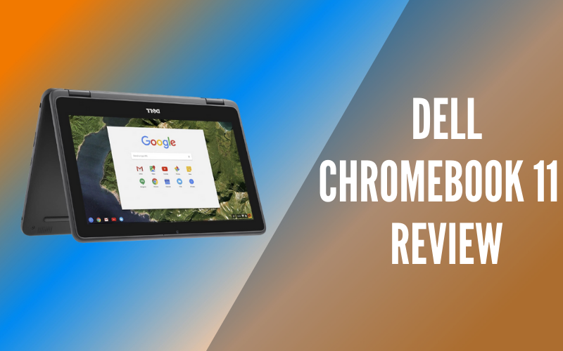 Dell Chromebook 11 Review