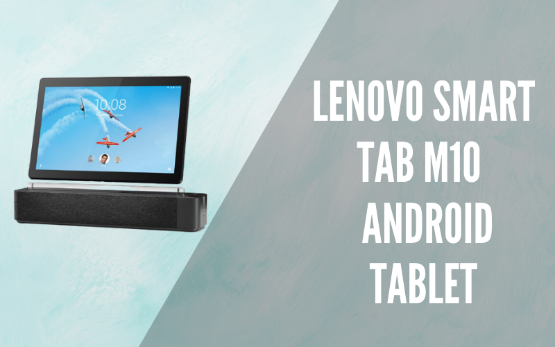 """Lenovo Smart Tab M10 10.1"""" Android Tablet"""