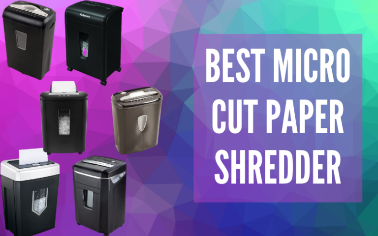 Best Micro Cut Paper Shredder