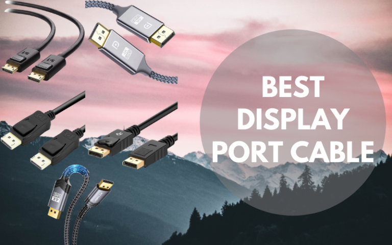 Best Display Port Cable