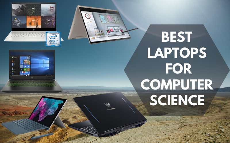 Best Laptops For Computer Science