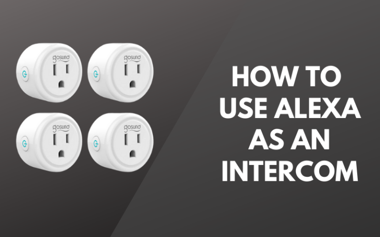 How To Use Alexa As An Intercom