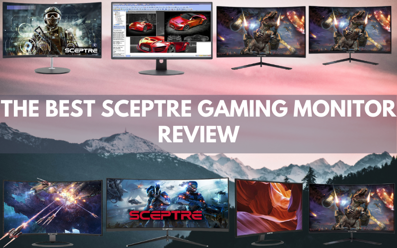The Best Sceptre Gaming Monitor Review