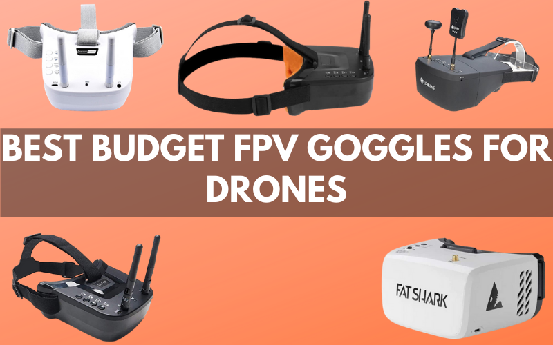 Best Budget FPV Goggles For Drones