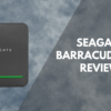 Seagate BarraCuda 2TB Review