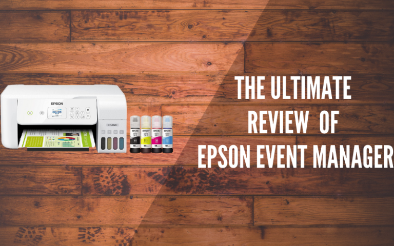 The Ultimate Review Of Epson Event Manager