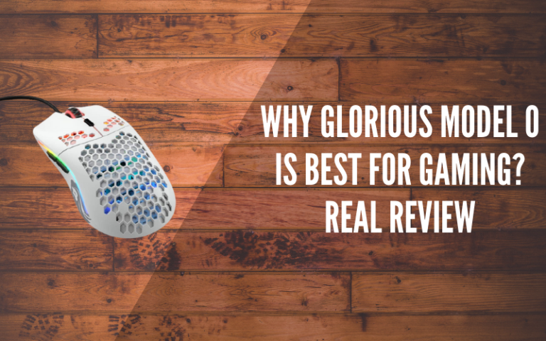 Why Glorious Model O Is Best For Gaming Real Review